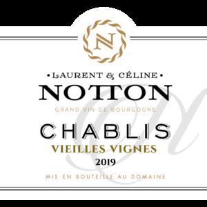 étiquette NOTTON CHABLIS Vieilles Vignes 2019